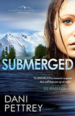 Submerged, the first book in The Alaskan Courage Series
