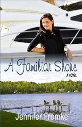 A Familiar Shore by Jennifer Fromke