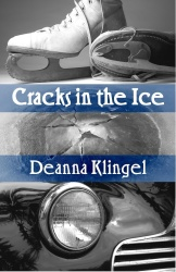 Cracks in the Ice by Deanna Klingel