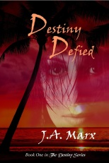 Destiny Defied by J.A. Marx