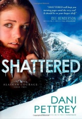 One of my all-time favorite books, Shattered by Dani Pettrey