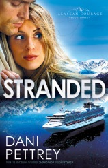 Third  installment in the Alaskan Courage series, Stranded by Dani Pettrey