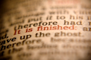 "Red-letter Bible page focused on the words, ""It is finished."""