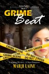 Grime Beat (Book 1: Grime Fighter Mysteries)